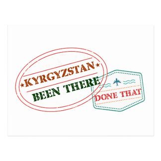 Kyrgyzstan Been There Done That Postcard