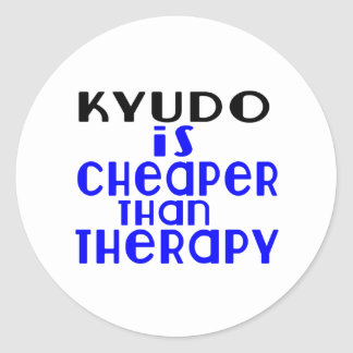 Kyudo Is Cheaper  Than Therapy Classic Round Sticker