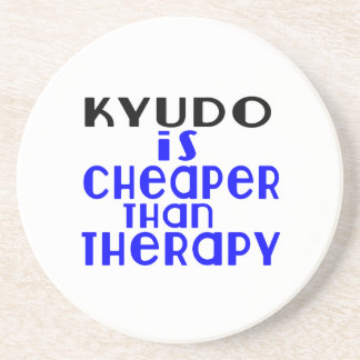 Kyudo Is Cheaper  Than Therapy Drink Coaster