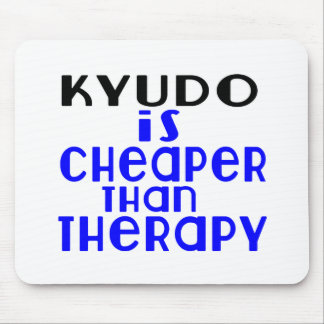 Kyudo Is Cheaper  Than Therapy Mouse Pad