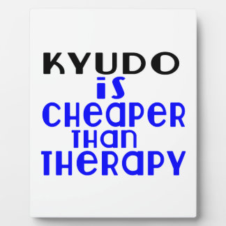 Kyudo Is Cheaper  Than Therapy Photo Plaques