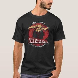 L.A.T.E.R. University's Procrastinators! T-Shirt