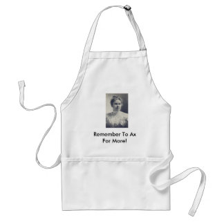 L_Borden, Remember To Ax For More! Standard Apron