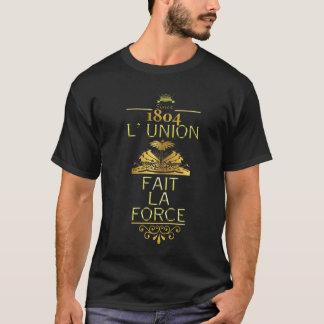 L' UNION FAIT LA FORCE T-Shirt