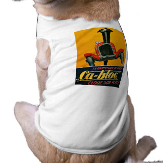 """La Garniture de Frein """"Ca-Bloc"""" Cloue Sur Place Sleeveless Dog Shirt"""