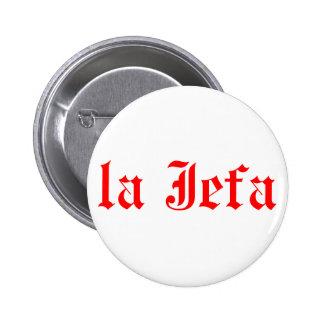 La jefa 6 cm round badge