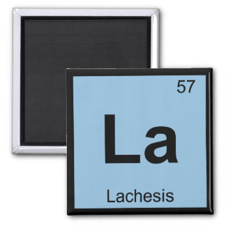 La - Lachesis Fates Chemistry Periodic Table Refrigerator Magnet