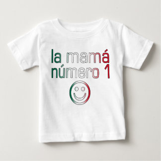 La Mamá Número 1 ( Number 1 Mom in Mexican ) Shirt