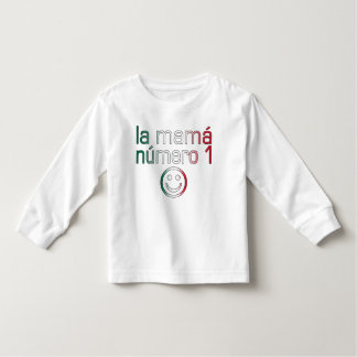 La Mamá Número 1 ( Number 1 Mom in Mexican ) Tshirts