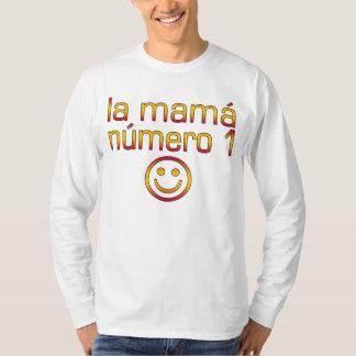 La Mamá Número 1 ( Number 1 Mom in Spanish ) T-Shirt