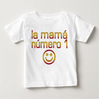 La Mamá Número 1 ( Number 1 Mom in Spanish ) Tshirts