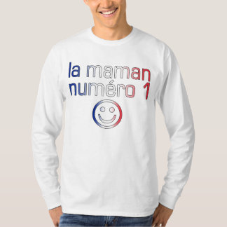 La Maman Numéro 1 ( Number 1 Mom in French ) T-Shirt