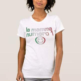 La Mamma Numero 1 ( Number 1 Mom in Italian ) T Shirt