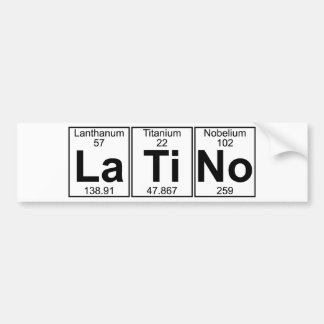 La-Ti-No (latino) - Full Bumper Sticker