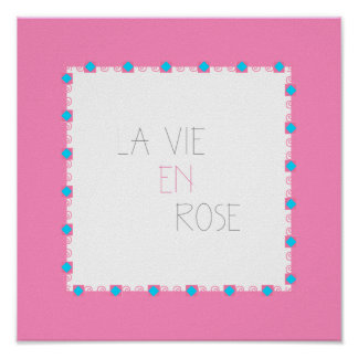 La Vie En Rose - Life In Pink - French Poster