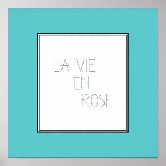 La Vie En Rose - Life In Pink Poster