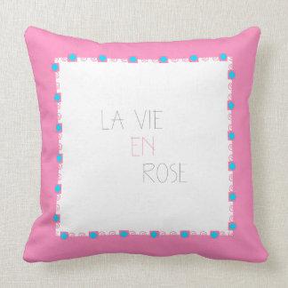 La Vie En Rose - Life In Pink Throw Cushion