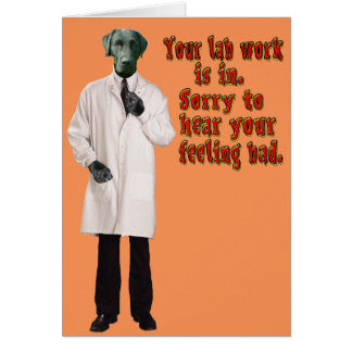 Lab Work Get Well Soon Greeting Card. Note Card