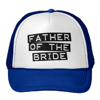 Label Father of the Bride Trucker Hats