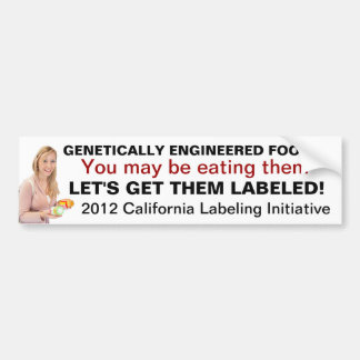 Label Genetically Engineered Foods Bumper Sticker
