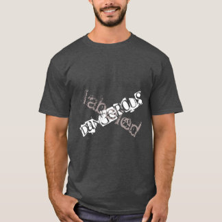 'Labeled dangerous'  Men's T-shirt