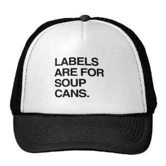 LABELS ARE FOR SOUP CANS MESH HAT