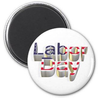 Labor Day - 6 September Magnet