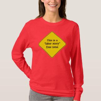 Labor Story Free Zone T-Shirt