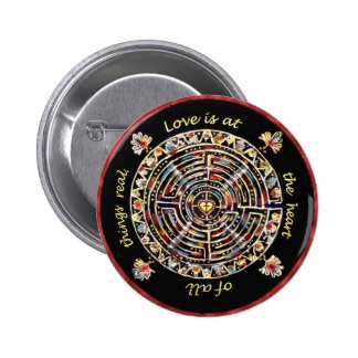 Labrynth- Love is at the Heart of All Things Real Pinback Buttons