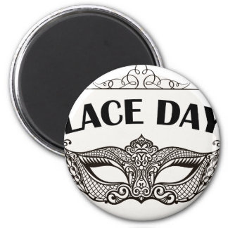 Lace Day - Appreciation Day Magnet
