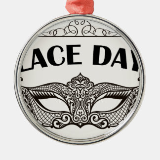 Lace Day - Appreciation Day Metal Ornament