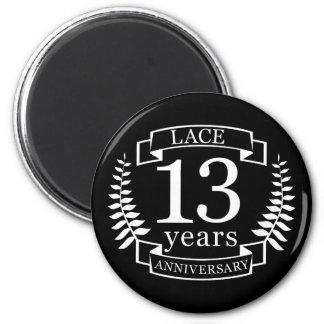 Lace Traditional wedding anniversary 13 years Magnet