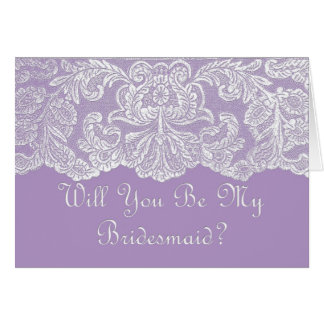 lace will you be my bridesmaid?  purple greeting card