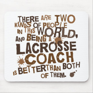 Lacrosse Coach Gift Mouse Pad
