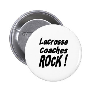 Lacrosse Coaches Rock Button