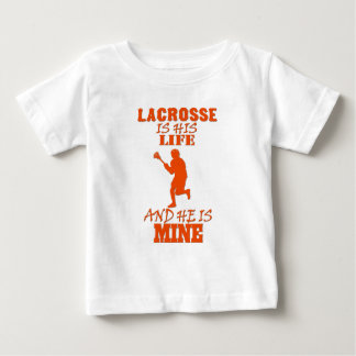 Lacrosse Is His LIfe And He Is Mine Great Gift Baby T-Shirt