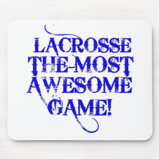 lacrosse most awesome game! mouse pad