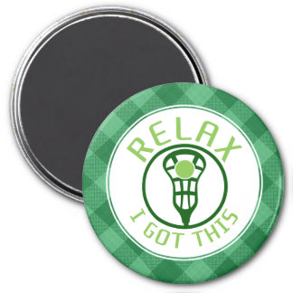 Lacrosse ReLAX I Got This Magnet