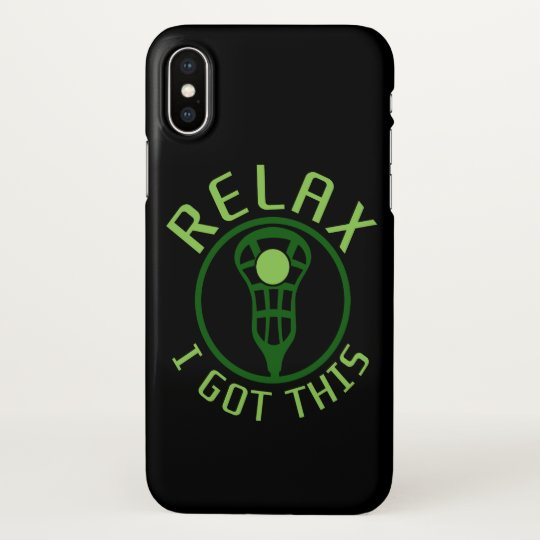 Lacrosse ReLAX I Got This Phone Case
