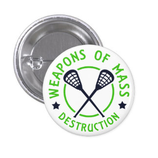 Lacrosse Weapons of Destruction Pin