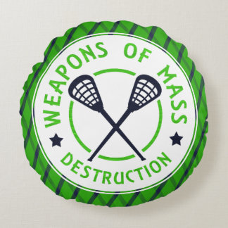 Lacrosse Weapons of Mass Destruction Round Pillow