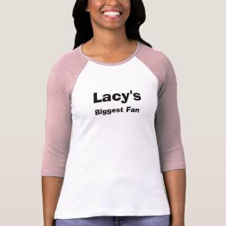 Lacy s Biggest Fan Tees