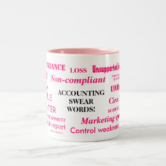 Ladies Accounting Swear Words! Female Accountant Two-Tone Coffee Mug