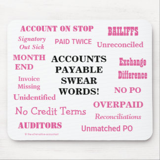 Ladies Accounts Payable Swear Words! Funny AP Mouse Pad