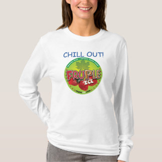 """Ladies """"Chill Out"""" Shirt"""