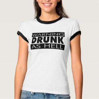 Ladies DRUNK Advisory T-Shirt