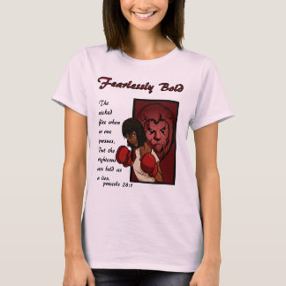 Ladies'  shirt, Fearlessly bold T-Shirt