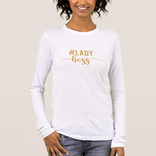 lady boss gold glitter long sleeve T-Shirt