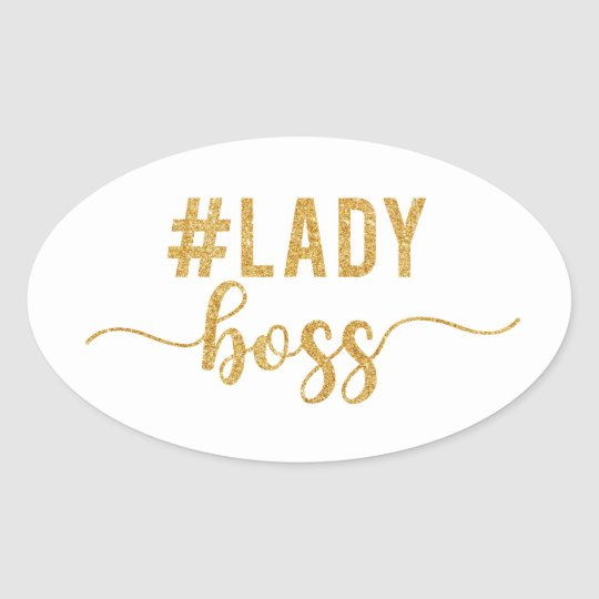 lady boss gold glitter oval sticker