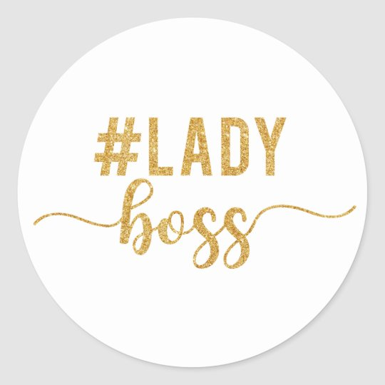 lady boss gold glitter round sticker